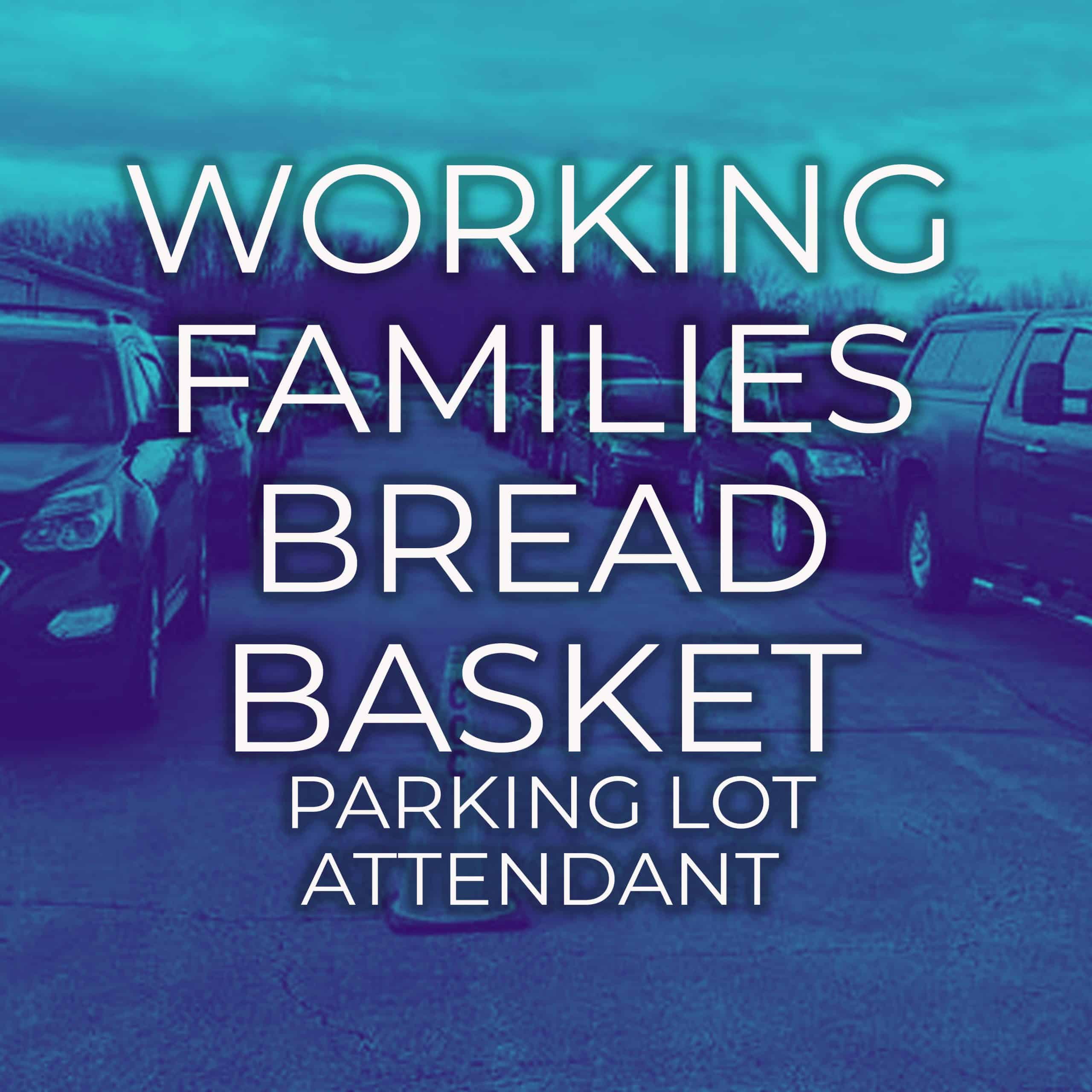 5e84f7eca6202f4aa973c888_Working Families Bread Basket